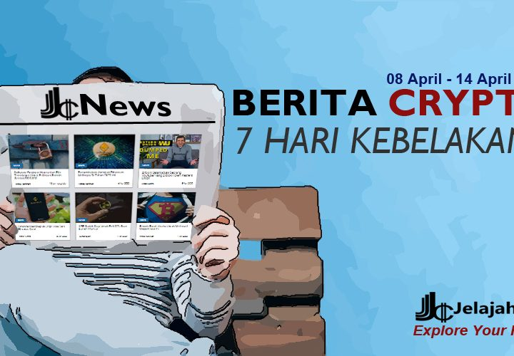 Berita Crypto Terbaru 7 Hari Kebelakang, 08 s/d 14 April 2020